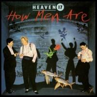 Heaven 17 Sunset Now (2006 Digital Remaster)