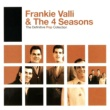 Frankie Valli & The Four Seasons The Definitive Pop Collection