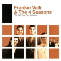 Frankie Valli & The Four Seasons Working My Way Back To You  (2006 Remastered Version)