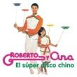 Roberto y Ana El Super Disco Chino