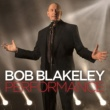 Bob Blakeley Performance