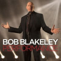 Bob Blakeley It Don't Mean A Thing (If It Ain't Got That Swing)