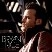 Bryan Rice Can't Say I'm Sorry