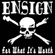 Ensign For What It's Worth