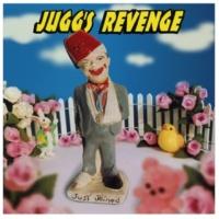 Jugg's Revenge Hit And Run