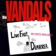 The Vandals Live Fast Diarrhea