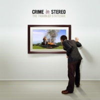 Crime In Stereo I, Stateside