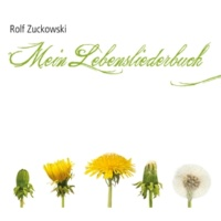 Rolf Zuckowski Du brauchst ein Lied