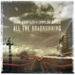 Mark Knopfler/Emmylou Harris All The Roadrunning [Bonus Tracks Edition]