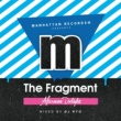 Various Artists Manhattan Records Presents The Fragment -Afternoon Delight-Mixed By Dj Ryo
