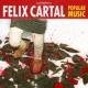 Felix Cartal Popular Music