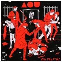 Army Of The Universe Kill the F* DJ (DJ Micro Remix)