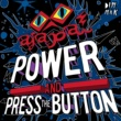 Ajapai Power and Press The Button