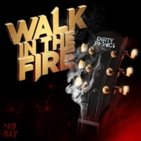 Dirtyphonics Walk in the Fire