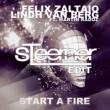 Felix Zaltaio & Lindh Van Berg Start A Fire (feat. Martin Radoz)