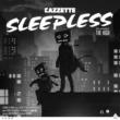 Cazzette Sleepless (feat. The High) (Club Edit)