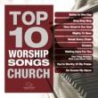 ヴァリアス・アーティスト Top 10 Worship Songs - Church