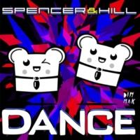Spencer & Hill Dance (Dirtyloud Remix)