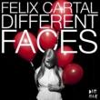 Felix Cartal Different Faces