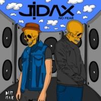 Jidax No Fear