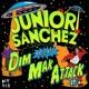Junior Sanchez Dim Mak Attack EP