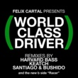 Felix Cartal World Class Driver