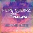 Filipe Guerra Leave Me Alone (feat. Nalaya)