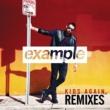 Example キッズ・アゲイン (Remixes)