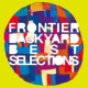 FRONTIER BACKYARD BEST SELECTIONS