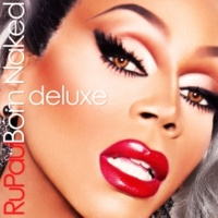 RuPaul Born Naked (feat. Clairy Browne)