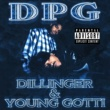 Tha Dogg Pound, Daz Dillinger & Young Gotti Dillinger & Young Gotti (Digitally Remastered)