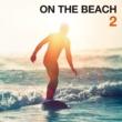 V.A. ON THE BEACH 2