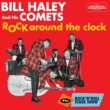 Bill Haley and His Comets Rock Around the Clock + Rock 'N' Roll Stage Show (Bonus Track Version)
