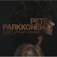 Pete Parkkonen Miten sinut saa