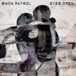 スノウ・パトロール Eyes Open [EU Version]