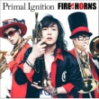 FIRE HORNS Primal Ignition