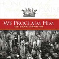 Times Square Church Choir High Praise (The Lord Is High)