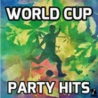 V.A. World Cup Party Hits
