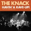 The Knack Havin' A Rave-Up! Live In Los Angeles, 1978