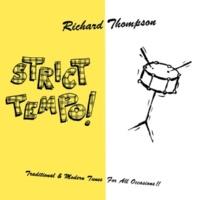 Richard Thompson New-Fangled Flogging Reel / Kerry Reel