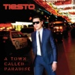 Tiësto A Town Called Paradise [Deluxe]