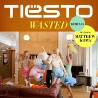 ティエスト/マシュー・コーマ Wasted (feat.マシュー・コーマ) [Mike Mago Remix]