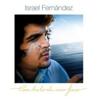 Israel Fernández/Arcangel Como La Mala Vida (feat.Arcangel) [Tangos]