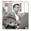 Buck Owens Buck 'Em: The Music Of Buck Owens (1955-1967)