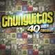 Los Chunguitos 40 Años - 40 Canciones