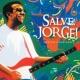 Jorge Ben Jor Salve Jorge