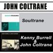 John Coltrane The John Coltrane: Soultrane + Kenny Burrell & John Coltrane