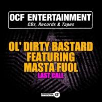 Ol' Dirty Bastard Last Call (feat. Masta Fuol) [Acappella]