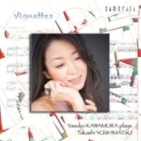 河村泰子 6つのヴィネット Op.105: 午後のバガテル