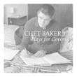 Chet Baker Plays for Love